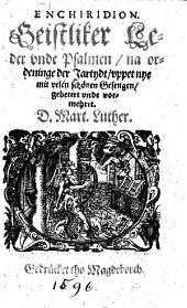 Enchiridion: Geistliker Leder vnde Psalmen na ordeninge der Jartydt vppet nye mit velen schönen Gesengen ... vormehret