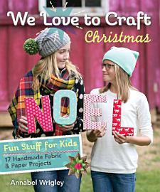 We Love to Craft Christmas PDF