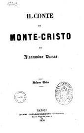 Il conte di Monte-cristo volume unico di Alessandro Dumas