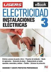 Electricidad - Instalaciones eléctricas: Diagrame y ejecute proyectos prfesionales