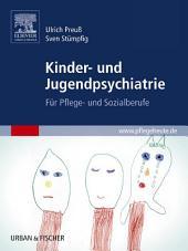 Kinder- und Jugendpsychiatrie: Für Pflege- und Sozialberufe