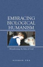 Embracing Biological Humanism