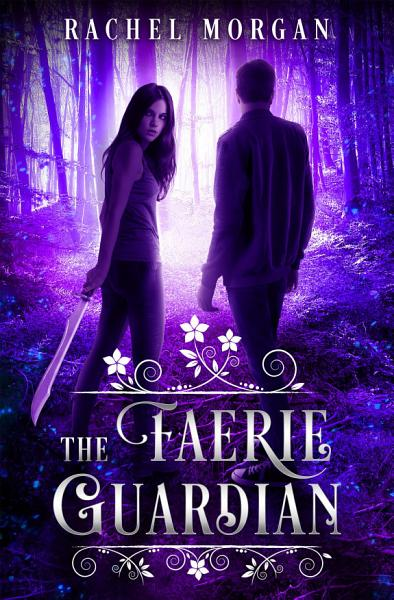 Download The Faerie Guardian Book