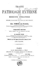 Traité de pathologie externe et de médecine opératoire, avec des résumés d'anatomie des tissus et des régions: Volume5