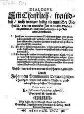 Dialogus ...: von der jetzigen Zeit und Religions Reformation