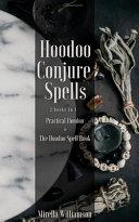 Hoodoo Conjure Spells