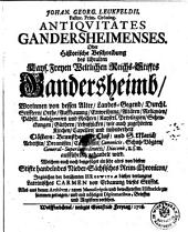 Antiquitates Gandersheimenses oder Historische Beschreibung des - ... Reichs-Stiffts Gandersheim etc