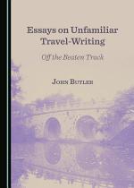 Essays on Unfamiliar Travel-Writing