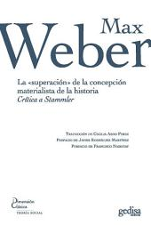 """La """"superación"""" de la concepción materialista de la historia: Crítia a Stammler"""
