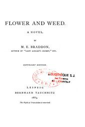 Flower and Weed: A Novel