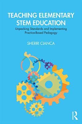Teaching Elementary STEM Education PDF