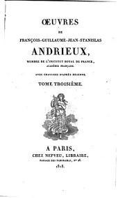 Oeuvres: Le jeune créole. Contes, anecdotes et fables en vers. Mélanges en prose