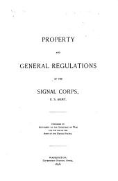 Property and general regulations of the Signal corps, U.S. army