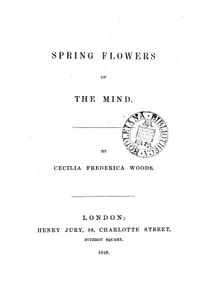 Spring flowers of the mind [verse].