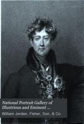 National Portrait Gallery of Illustrious and Eminent Personages of the Nineteenth Century: Noblemen. Statesmen