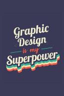 Graphic Design Is My Superpower PDF