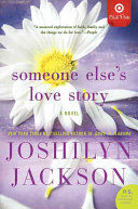 Someone Else's Love Story Target Book Club Edition