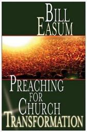 Preaching for Church Transformation