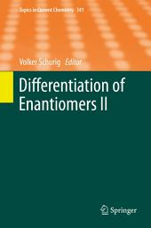Differentiation of Enantiomers II