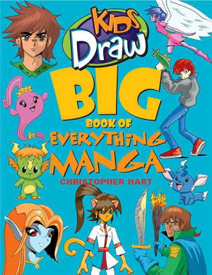 Kids Draw Big Book of Everything Manga PDF