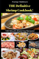 THE Definitive Shrimp Cookbook