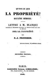 Qu'est-ce que la propriété?: Lettre a M. Blanqui sur la propriété, Volume2