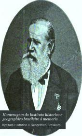 Homenagem do Instituto historico e geographico brazileiro á memoria de Sua Magestade o senhor d. Pedro II.