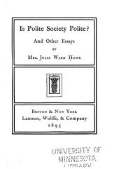 Is Polite Society Polite?: And Other Essays