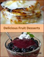 Delicious Fruit Desserts
