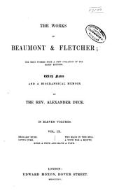 The Works of Beaumont & Fletcher: The Text Formed from a New Collation of the Early Editions, Volume 9