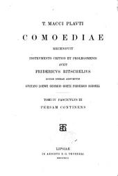 T. Macci Plauti Comoediae: Volume 4, Issues 3-5