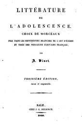 Chrestomathie française ou choix de morceaux tirés des meilleurs écrivains français: Littérature de l'adolescence