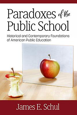 Paradoxes of the Public School PDF