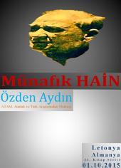 "Münafık ""Hain"": Hain Atatürk"