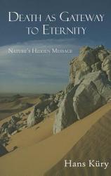 Death As Gateway To Eternity Book PDF