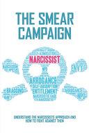 The Smear Campaign