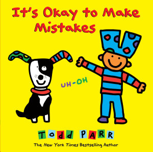 It s Okay to Make Mistakes Book