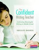 The Confident Writing Teacher