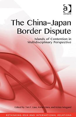The China-Japan Border Dispute