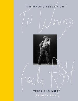 Til Wrong Feels Right