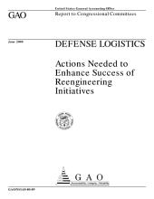 Defense logistics : actions needed to enhance success of reengineering initiatives : report to congressional committees