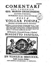 L'istoria della volgar poesia, scritta da Gio. Mario Crescimbeni...