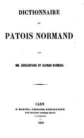 Dictionnaire du patois normand, par E. et A. Duméril