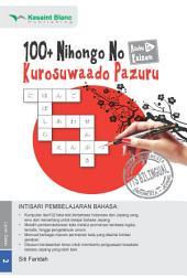 100+ Nihongo No Kurosuwaado Pazuru, Asobu To Kaizen: 100+ Teka-Teki Silang Bahasa Jepang