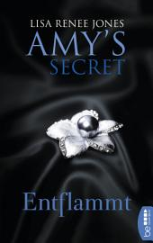 Entflammt: Amy's Secret