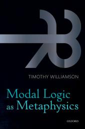 Modal Logic as Metaphysics