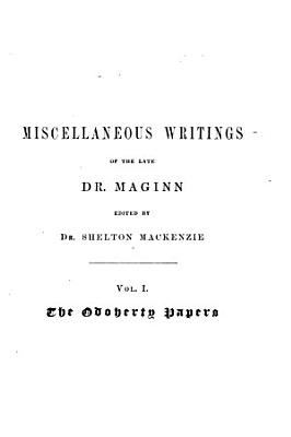 Miscellaneous Writings of the Late Dr  Maginn PDF