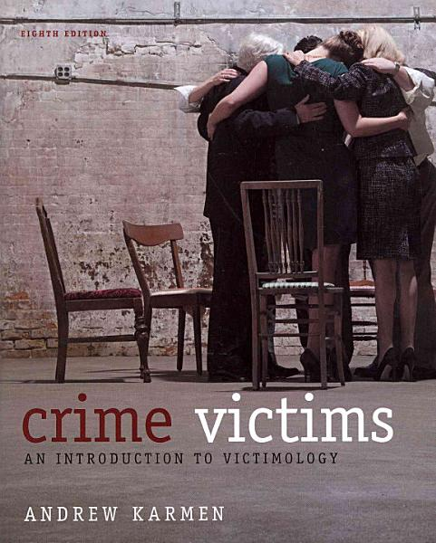 Crime Victims  An Introduction to Victimology