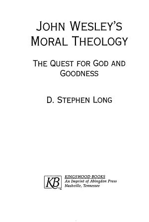 John Wesley S Moral Theology