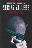 Inside the Minds of Serial Killers